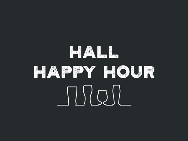 Hall Happy Hour with beer glass outlines.